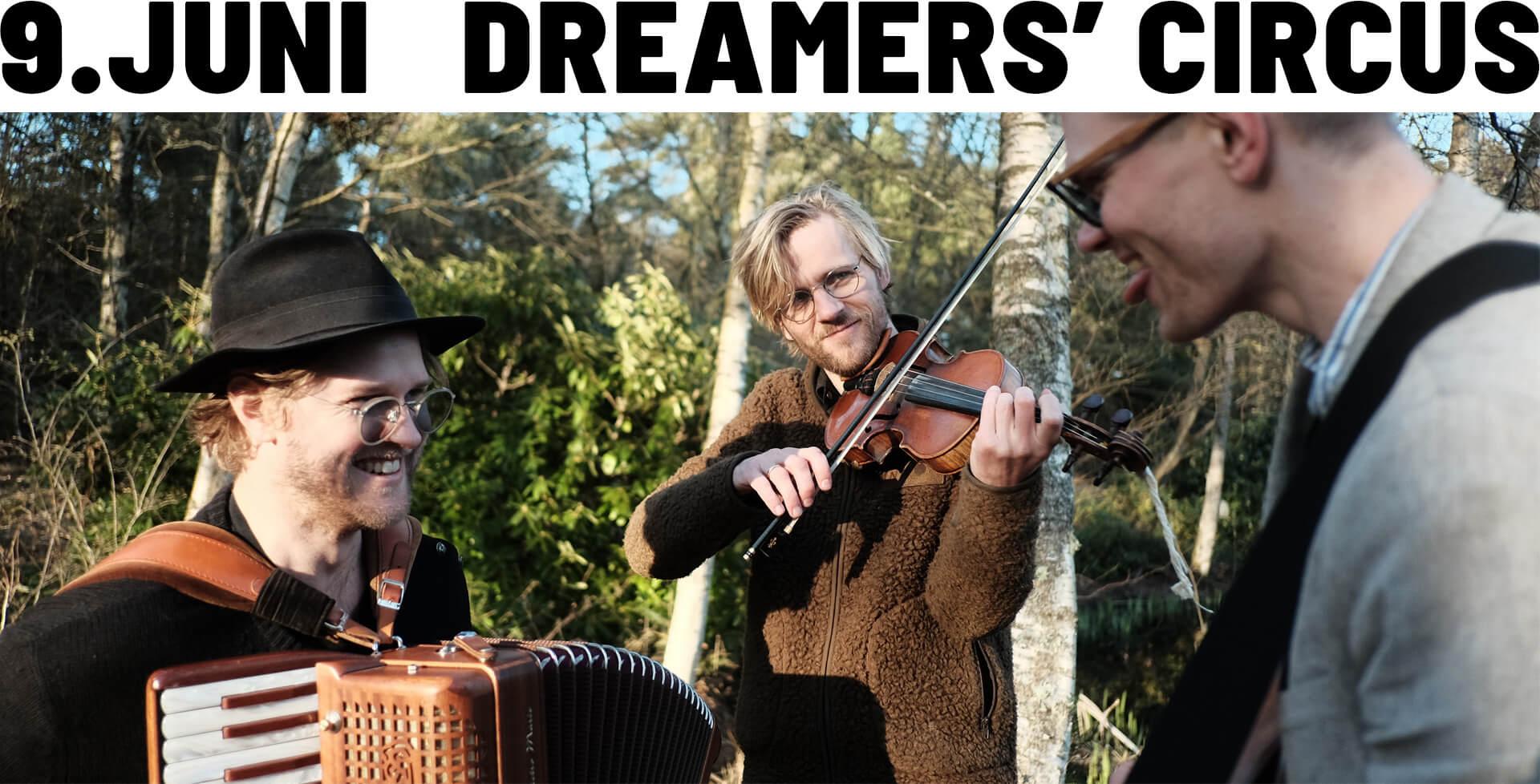Dreamers Cirkus - Cinema Concert - 9. juni
